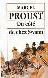 À la recherche du temps perdu, tome 1 : Du côté de chez Swann par Proust