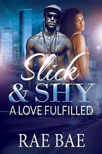 Books : Slick & Shy: A Love Fulfilled