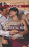 Caroselli's Accidental Heir, Michelle Celmer, 0373733151