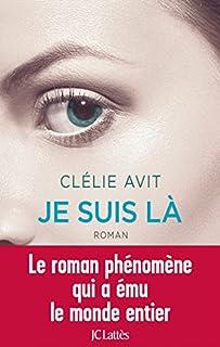 Je suis là, Avit, Clélie
