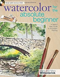 Watercolor for the Absolute Beginner (Art for the Absolute Beginner)