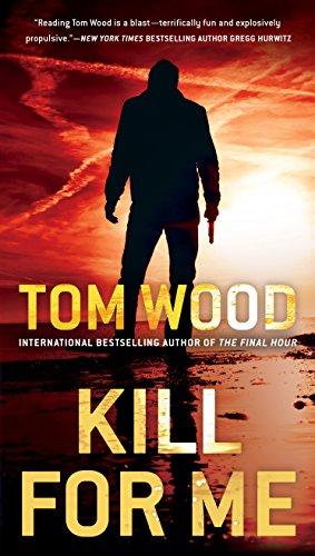 - Kill for Me (Victor Book 8)
