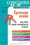 Concours aide-soignant et auxiliaire de puériculture - Épreuve orale - IFAS/IFAP 2017-2018: Les clés pour convaincre le jury
