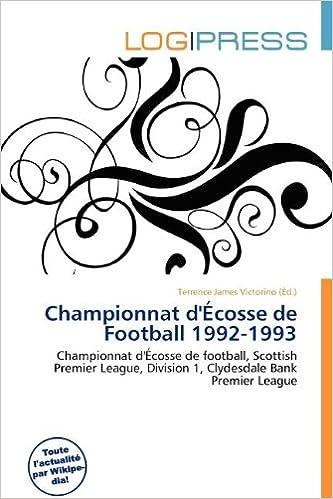 Championnat D' Cosse de Football 1992-1993 pdf ebook
