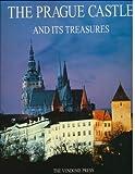 The Prague Castle and Its Treasures, Karl Von Schwarzenberg, 0865659524