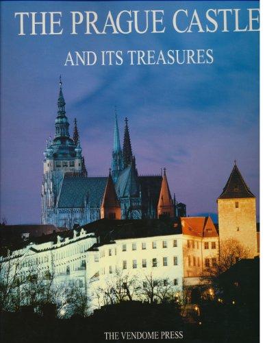 Prague Castle - The Prague Castle and Its Treasures