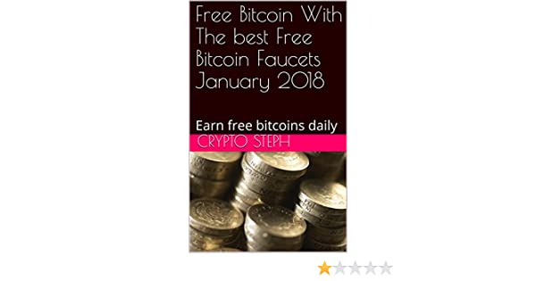 Amazon com: Free Bitcoin With The best Free Bitcoin Faucets