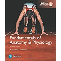 Fundamentals of Anatomy & Physiology, Global Edition