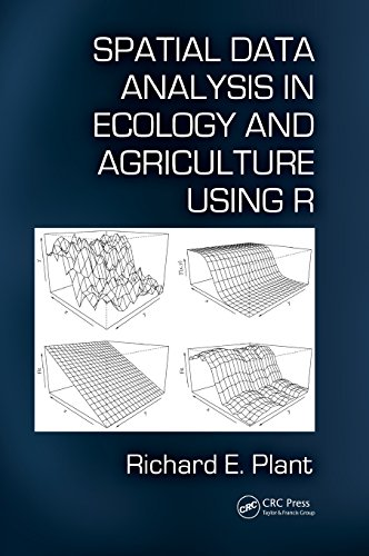 Spatial Data Analysis in Ecology and Agriculture Using R by CRC Press