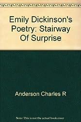 EMILY DICKINSON'S POETRY: STAIRWAY OF SURPRISE