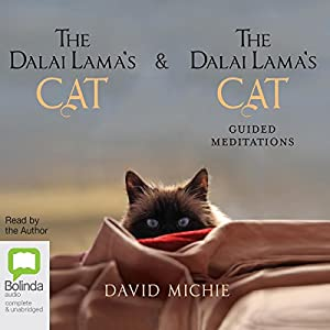 The Dalai Lama's Cat + The Dalai Lama's Cat: Guided Meditations Audiobook