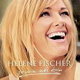 Helene Fischer - Du Lässt Mich Sein, So Wie Ich Bin