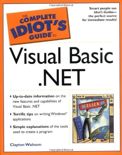 The Complete Idiot's Guide(R) to Visual Basic .NET by Clayton Walnum (2002-01-04)