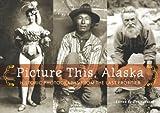 Picture This, Alaska, Deb Vanasse, 1570615845