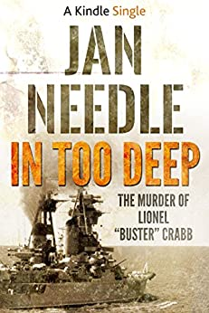 In Too Deep (A Kindle Single) by [Needle, Jan]