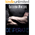 Desperate (A Contemporary Romance)