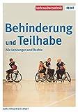 Behinderung und Teilhabe: Alle Leistungen und Rechte (Reihe Recht)