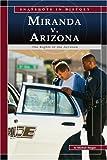 Miranda V. Arizona, Michael Burgan, 0756520088