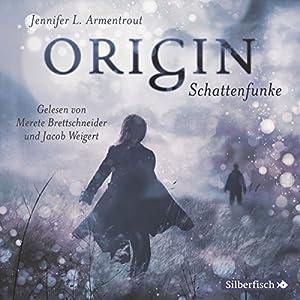 Origin. Schattenfunke (Obsidian 4) Hörbuch