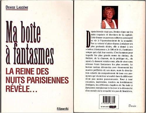 Livre MA BOITE A FANTASMES. La reine des nuits parisiennes révèle... pdf