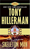 Skeleton Man (A Leaphorn and Chee Novel Book 17)