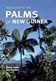 img - for Field Guide to the Palms of New Guinea book / textbook / text book