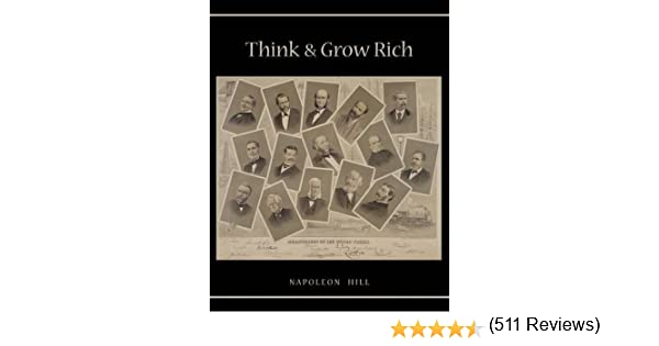 Think And Grow Rich Unabridged Text Of First Edition Napoleon Hill