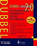 DUBBEL interaktiv 2.0: Das elektronische Taschenbuch für den Maschinenbau: Das Elektronische Taschenbuch Fur Den Maschinenbau
