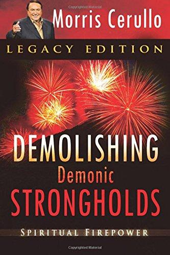 Demolishing Demonic Strongholds: Spiritual Firepower pdf