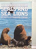 The Sea World Book of Seals and Sea Lions, Phyllis R. Evans, 0152719555
