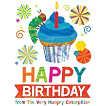 Happy Birthday from The Very Hungry Caterpillar (The World of Eric Carle)