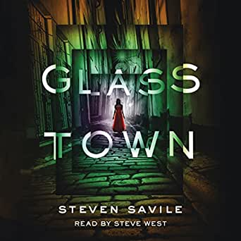 Amazon com: Glass Town (Audible Audio Edition): Steven