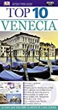 Venecia (Guías Visuales Top 10)