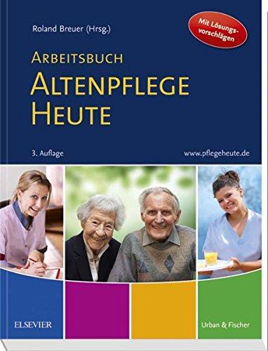 arbeitsbuch-altenpflege-heute-unterricht-begleiten-prfung-vorbereiten