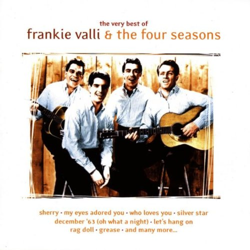 The Very Best of Frankie Valli & the Four Seasons (The Very Best Of The Four Seasons)