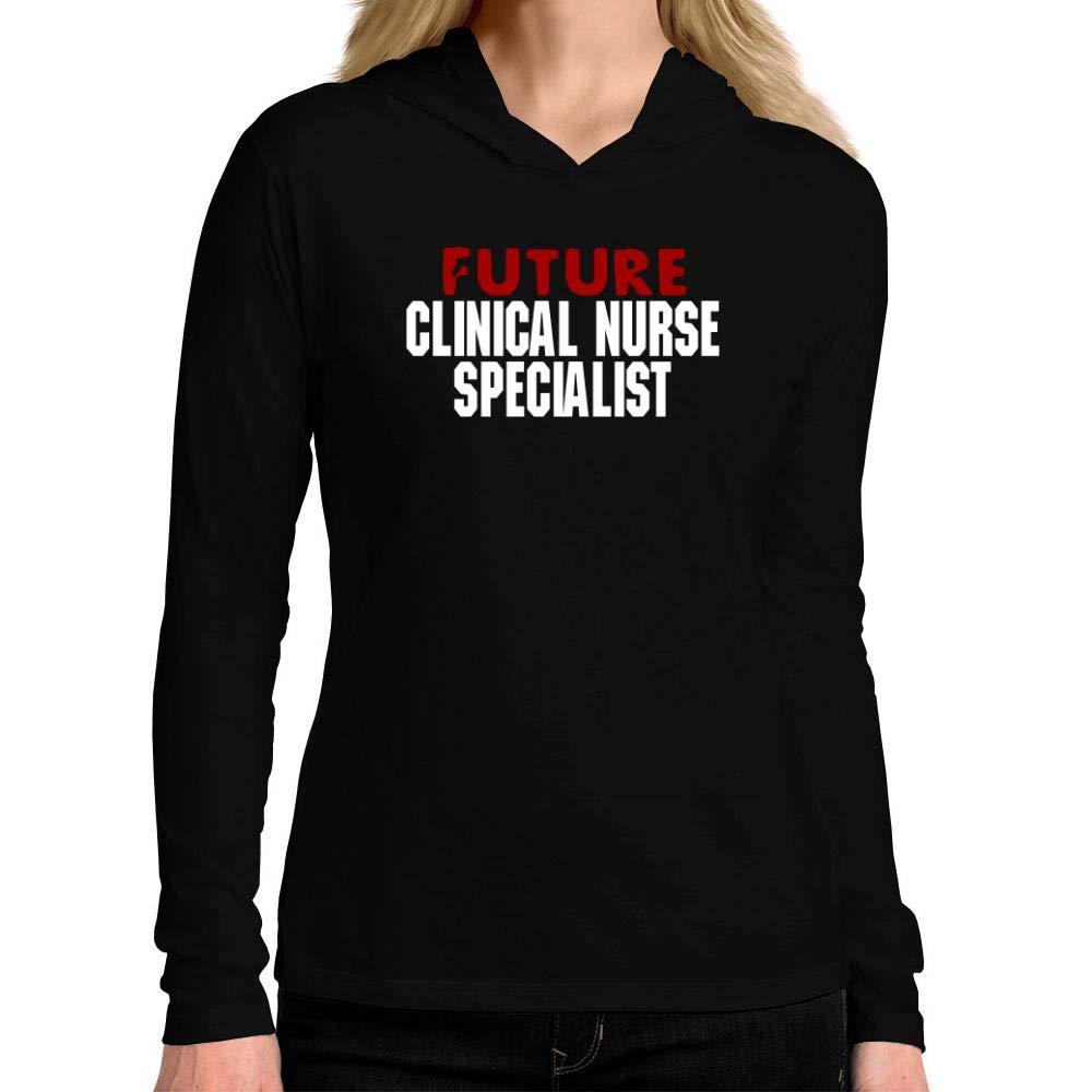 Idakoos Future Clinical Nurse Specialist Women Hooded Long Sleeve T-Shirt