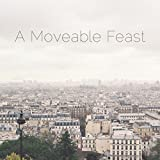 A Moveable Feast by Mark Pringle
