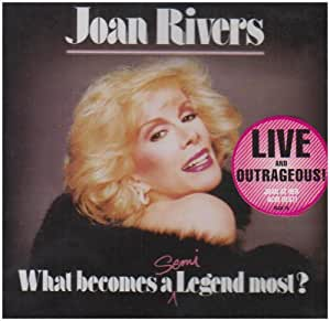 Joan Rivers: Live - What Becomes A Semi Legend Most