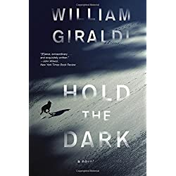 Hold the Dark: A Novel