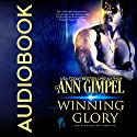 Winning Glory: GenTech Rebellion, Book 1 Audiobook by Ann Gimpel Narrated by Gregory Salinas