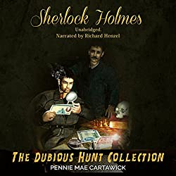 Sherlock Holmes: The Dubious Hunt Collection
