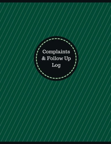 Complaints & Follow Up Log (Logbook, Journal - 126 pages, 8.5 x 11 inches): Complaints & Follow Up Logbook (Professional Cover, Large) (Manchester Designs/Record Books) Manchester Designs
