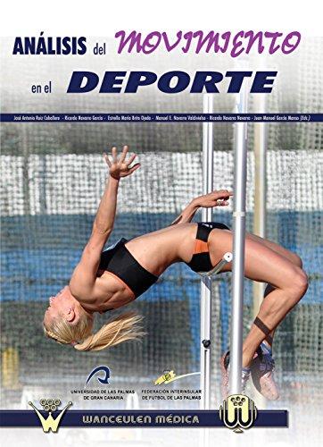 Descargar Libro Analisis Del Movimiento En El Deporte Jose Antonio Ruiz Caballero