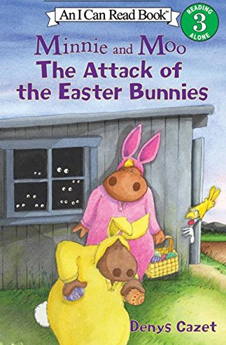 Read Online Minnie and Moo: The Attack of the Easter Bunnies (I Can Read Book 3) pdf epub