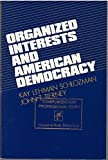 img - for Organized Interests and American Democracy book / textbook / text book