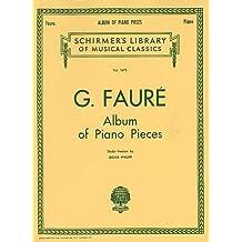 FAURE - Album (Seleccion de Piezas) para Piano (Philipp)
