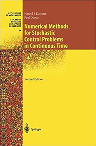 Numerical Methods for Stochastic Control Problems in Continuous Time (Stochastic Modelling and Applied Probability)