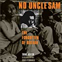 No Uncle Sam: The Forgotten of Bataan Audiobook by Tony Bilek, Gene O'Connell Narrated by John Stamper