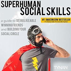 Superhuman Social Skills Hörbuch
