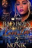Bad Boys Need Love Too 2: A Cincinnati Street Kings Love Story
